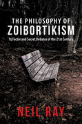 The Philosophy of  Zoibortikism