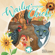 Wailin' and the Chicks