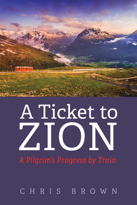 A Ticket to Zion