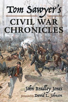 Tom Sawyer's Civil War Chronicles