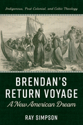 Brendan's Return Voyage: A New American Dream