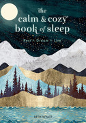 The Calm and Cozy Book of Sleep