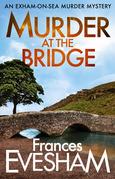 Murder at the Bridge
