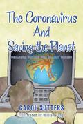 The Coronavirus and Saving the Planet