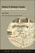 History of Delaware County and Border Wars of New York