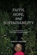 Faith, Hope, and Sustainability