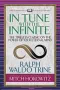 In Tune With the Infinite (Condensed Classics)