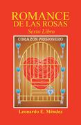 Romance De Las Rosas Vi