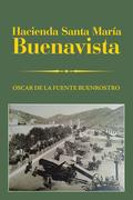 Hacienda Santa María Buenavista