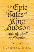 The Epic Tales of King Hudson