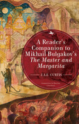A Reader's Companion to Mikhail Bulgakov's The Master and Margarita