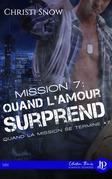 Mission 7 : Quand l'amour surprend