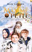 Les voyages de Maxime Petit - 3 - Le jeu de piste