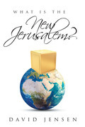 What Is the New Jerusalem?