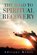 The Road to Spiritual Recovery
