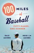 100 Miles of Baseball