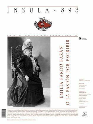 Emilia Pardo Bazán o la pasión por escribir (Ínsula n° 893, mayo de 2021)