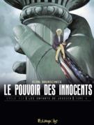 Le pouvoir des innocents, cycle III (Tome 4)
