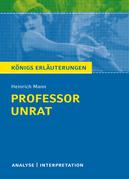 Professor Unrat von Heinrich Mann - Königs Erläuterungen.