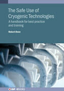 The Safe Use of Cryogenic Technologies