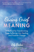 Giving Grief Meaning