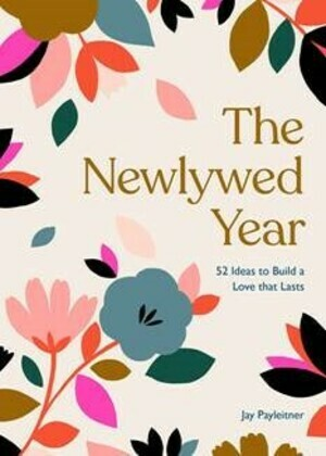 The Newlywed Year