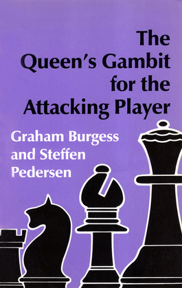 The Queen's Gambit for the Attacking Player