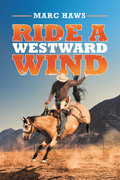 Ride a Westward Wind