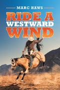 Ride a Westward Wind