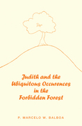 Judith and the Ubiquitous Occurences in the Forbidden Forest