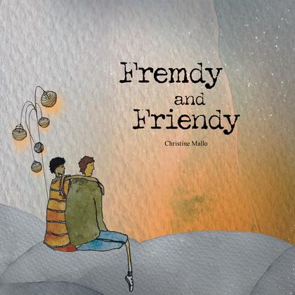 Fremdy and Friendy