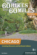 60 Hikes Within 60 Miles: Chicago
