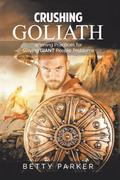 Crushing Goliath
