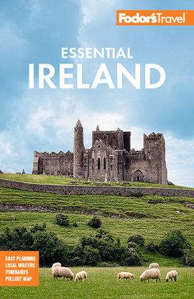 Fodor's Essential Ireland 2021