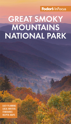 Fodor's InFocus Great Smoky Mountains National Park