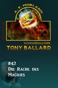 Tony Ballard #42: Die Rache des Magiers