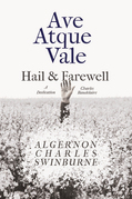 Ave Atque Vale - Hail and Farewell