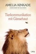 Tierkommunikation mit Gänsehaut