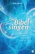 Die Bibel singen