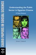 Understanding the Public Sector in Egyptian Cinema