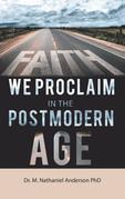 Faith We Proclaim in the Postmodern Age