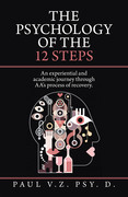 The Psychology of the 12 Steps