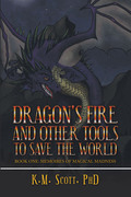 Dragon's Fire and Other Tools to Save the World