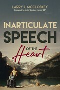 Inarticulate Speech of the Heart