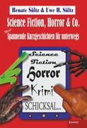 Science-Fiction, Horror & Co.: Neue spannende Kurzgeschichten für unterwegs