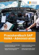 Praxishandbuch SAP HANA – Administration