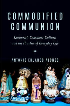 Commodified Communion
