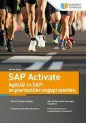 SAP Activate - Agilität in SAP S/4HANA-Implementierungsprojekten