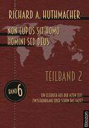 Non lupus sit homo homini sed deus (Teilband 2)