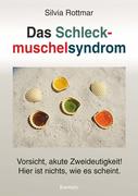 Das Schleckmuschelsyndrom